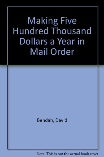 Making Five Hundred Thousand Dollars a Year in Mail - Mail Five Dollar