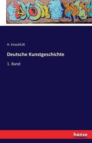 Read Online Deutsche Kunstgeschichte: 1. Band (German Edition) pdf epub