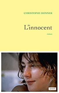 L'innocent, Donner, Christophe