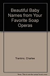 Beautiful Baby Names From Your Favorite Soaps