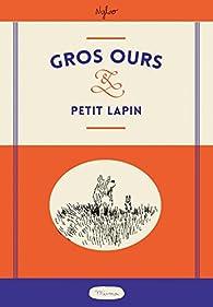 Gros ours & Petit lapin par  Nylso