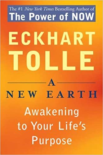 A New Earth: Awakening to Your Life's Purpose: Amazon.co.uk: Tolle ...