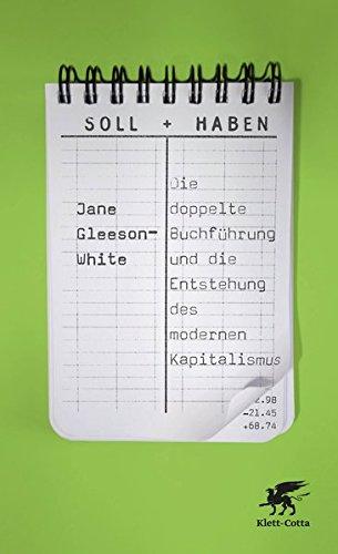 Soll und Haben: Die doppelte Buchführung und die Entstehung des modernen Kapitalismus
