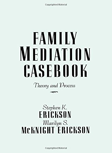 Family Mediation Casebook: Theory And Process (Frontiers in Couples and Family Therapy) by Brand: Routledge