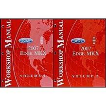 2007 Ford Edge/Lincoln MKX Repair Shop Manual 2 Volume Set Original