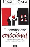 El analfabeto emocional (Spanish Edition)