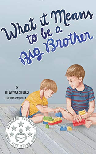 What it Means to be a Big Brother by Lindsey Coker Luckey