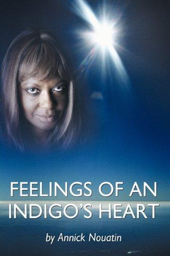 Read Online Feelings Of An Indigo's Heart ebook