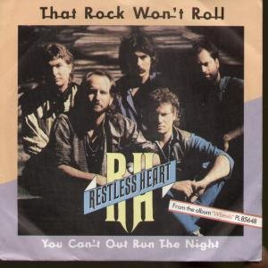 THAT ROCK WON'T ROLL / YOU CAN'T OUT RUN THE NIGHT (45/7