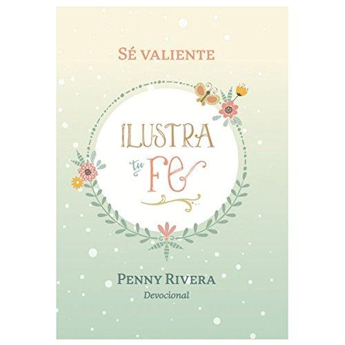 Peony Creations Devocional Para Mujeres Se Valiente/del Movimiento Ilustra Tu Fe/Bible Journaling en Espaol