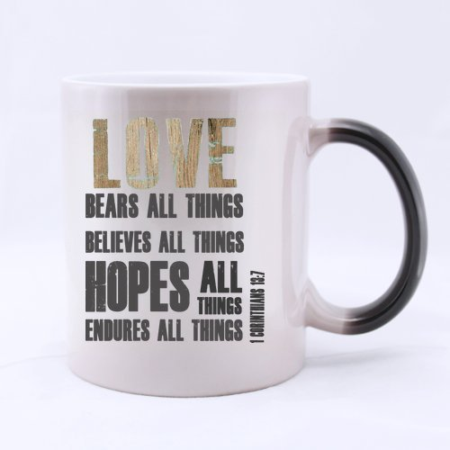 LOVE BEARS ALL THINGS BELIEVES ALL THINGS HOPES ALL THINGS ENDURES ALL THINGS 1 Corinthians 13:7 Ceramic Morphing Mug,Bible Quotes Coffee Mug,Coffee/Tea Drinking Cup with Handle.(11 Oz) (Two Sides)