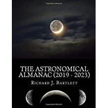 the astronomical almanac 2019 2023 a comprehensive guide to night sky events