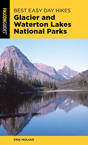 Pdf Travel Best Easy Day Hikes Glacier and Waterton Lakes National Parks (Best Easy Day Hikes Series)