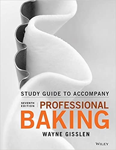 Student study guide to accompany professional baking wayne gisslen student study guide to accompany professional baking 7th edition fandeluxe Images