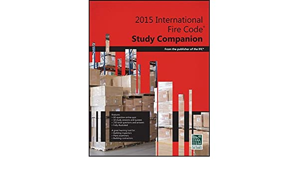 2015 International Fire Code Study Companion ICC