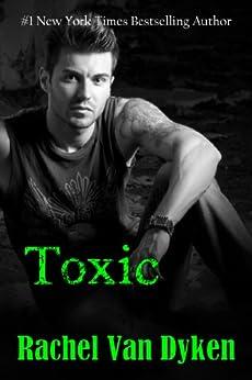 Toxic (The Ruin Series, Book 2) by [Van Dyken, Rachel]