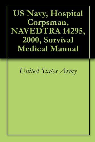 US Navy, Hospital Corpsman, NAVEDTRA 14295, 2000, Survival Medical - Navy Us Manual