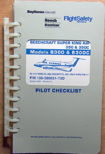 Beechcraft Super King Air 350 & 350C Pilot Checklist for Models B300 & (King Air Pilot)
