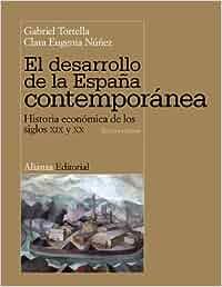 El desarrollo de la España contemporánea: Historia