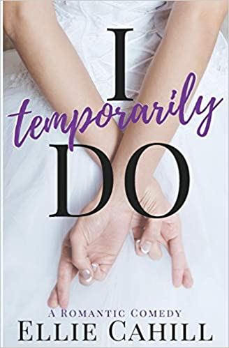I Temporarily Do By Ellie Cahill