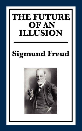 the future of an illusion freud sigmund
