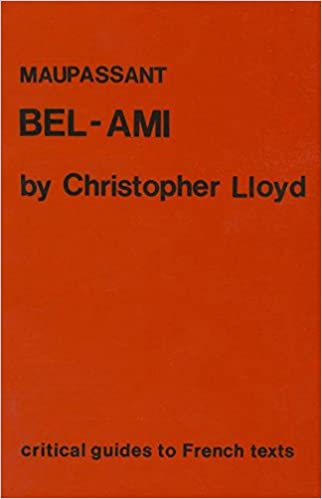 Amazon Maupassant Bel Ami Critical Guides To French Texts
