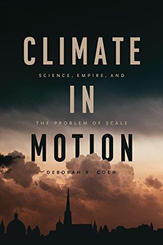 Climate in Motion by Deborah Coen