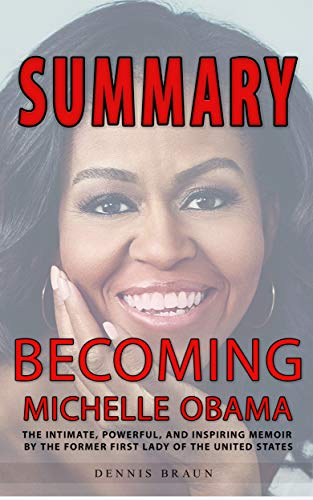 Summary : Becoming Michelle Obama