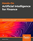 Hands-On Artificial Intelligence for Finance: A practical guide to building intelligent financial applications using machine learning techniques