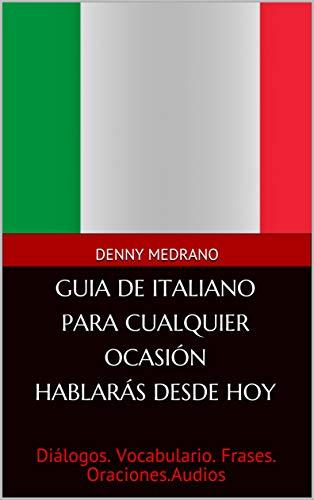 Amazoncom Guia De Italiano Para Cualquier Ocasión Hablarás