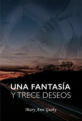Una fantasía y trece deseos de Mary Ann Geeby