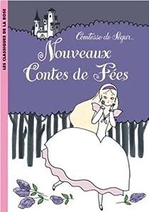 Nouveaux contes de fées par Ségur