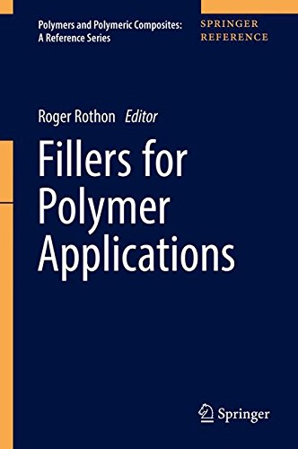 - Fillers for Polymer Applications (Polymers and Polymeric Composites: A Reference Series)