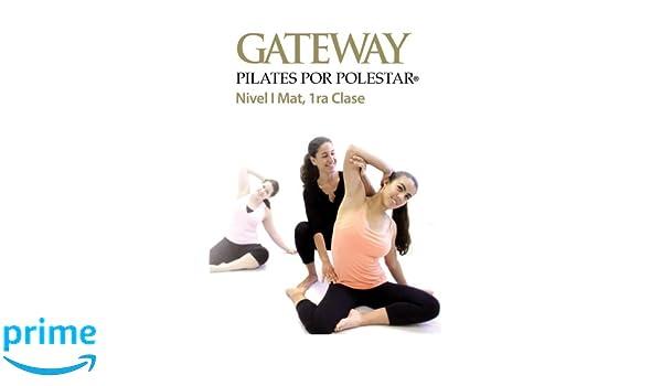 Amazon.com: Gateway Pilates Por Polestar: Nivel 1 Mat, 1ra ...