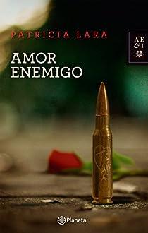 Amor enemigo: Amor enemigo par Lara