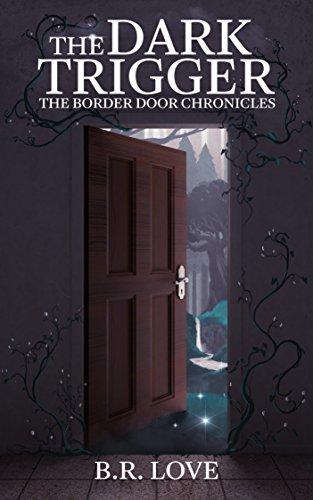 Dark Trigger Border Door Chronicles ebook