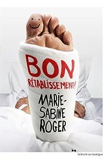 Bon rétablissement, Roger, Marie-Sabine