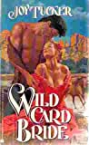Wild Card Bride, Joy Tucker, 0380764458