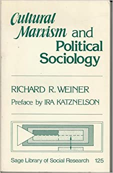 Cultural Marxism and Political Sociology (SAGE Library of Social Research)