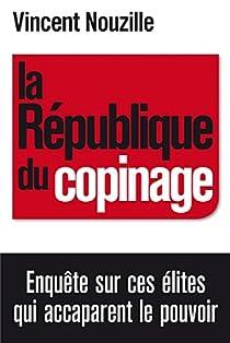 La République du copinage par Nouzille