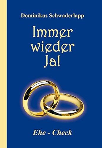 Immer wieder Ja!: Ehe-Check