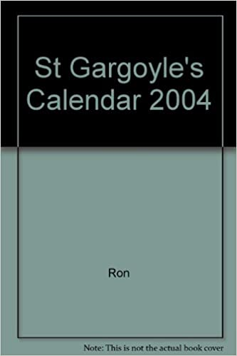 St Gargoyle S Calendar 2004 Calendar Ron 9781853115042 Amazon