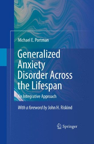 Generalized Anxiety Disorder Across the Lifespan: An Integrative Approach