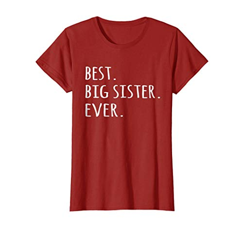 Best Big Sister Ever T-shirt - eldest elder older Sis tshirt
