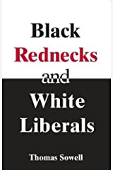 Black Rednecks and White Liberals Paperback