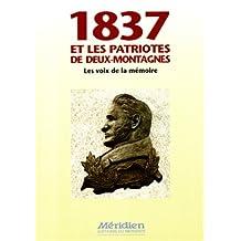 1837 Patriotes.. Deux-Montagnes