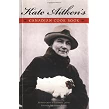Kate Aitken's Canadian Cook Book ,by Aitken, Kate ( 2004 ) Paperback