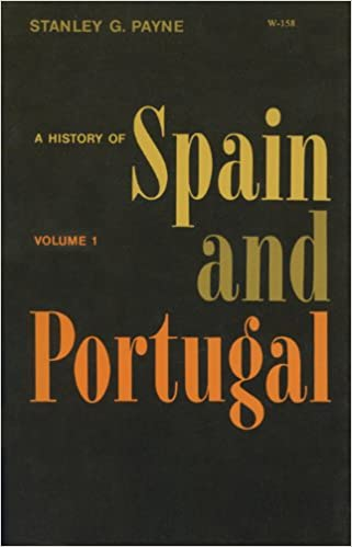 A history of Spain and Portugal: Amazon.es: Stanley G Payne: Libros