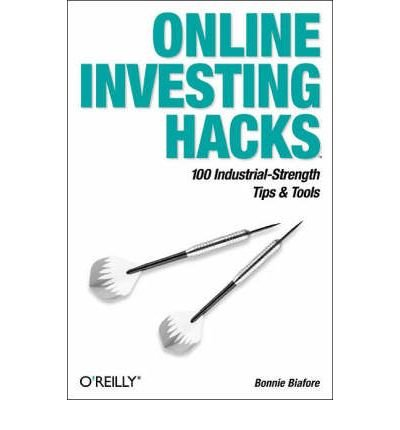 (Online Investing Hacks) By Bonnie Biafore (Author) Paperback on (Jul , 2004)