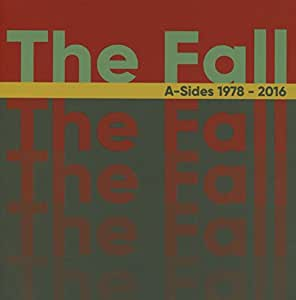 A-Sides 1978-2016: Deluxe 3 Boxset /  The Fall